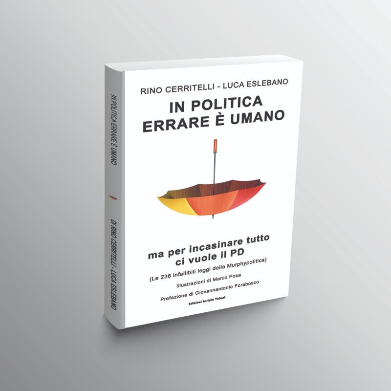 IN-POLITICA-ERRARE-E'-UMANO-MA-PER-INCASINARE-TUTTO-CI-VUOLE-IL-PD